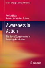 Awareness in Action: The Role of Consciousness in Language Acquisition