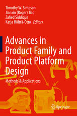 Advances in Product Family and Product Platform Design: Methods & Applications