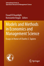 Models and Methods in Economics and Management Science: Essays in Honor of Charles S. Tapiero