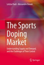 The Sports Doping Market: Understanding Supply and Demand, and the Challenges of Their Control