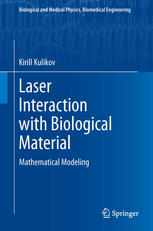 Laser Interaction with Biological Material: Mathematical Modeling
