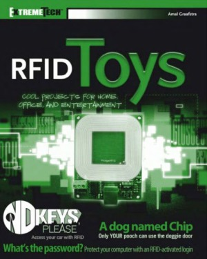 RFID Toys  Cool Projects for Home, Office and Entertainment Smart Cards and Identification