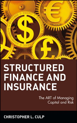 Structured Finance and Insurance: The ART of Managing Capital and Risk
