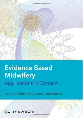 Evidence Based Midwifery: Applications in Context