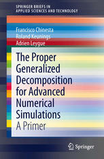 The Proper Generalized Decomposition for Advanced Numerical Simulations: A Primer