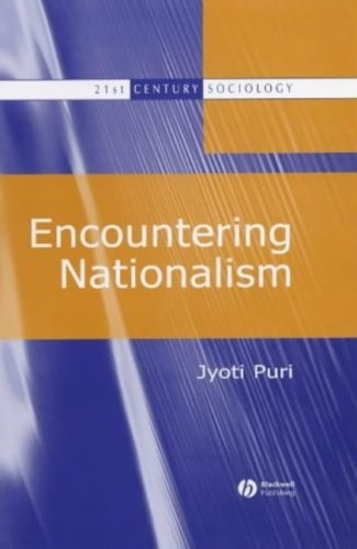 Encountering Nationalism (21st Century Sociology)