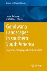 Gondwana Landscapes in southern South America: Argentina, Uruguay and southern Brazil