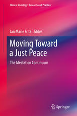 Moving Toward a Just Peace: The Mediation Continuum