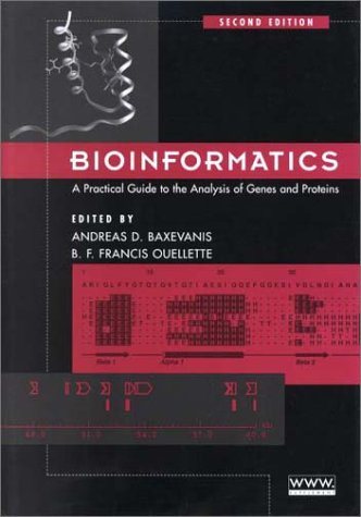 Bioinformatics A Practical Guide to the Analysis of Genes and Proteins