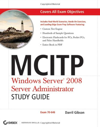 MCITP Windows Server 2008 server administrator study guide