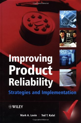 Improving Product Reliability: Strategies and Implementation