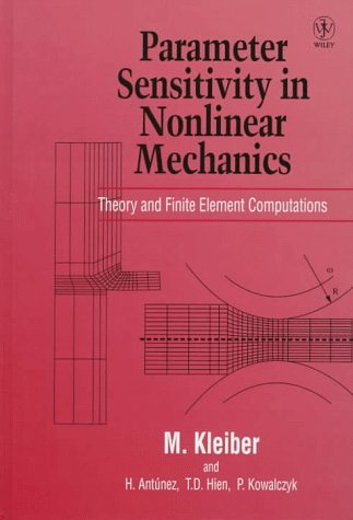 Parameter Sensitivity in Nonlinear Mechanics: Theory and Finite Element Computations