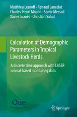 Calculation of Demographic Parameters in Tropical Livestock Herds: A discrete time approach with LASER animal-based monitoring data