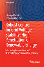 Robust Control for Grid Voltage Stability: High Penetration of Renewable Energy: Interfacing Conventional and Renewable Power Generation Resources