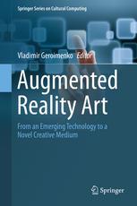 Augmented Reality Art: From an Emerging Technology to a Novel Creative Medium