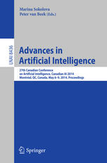 Advances in Artificial Intelligence: 27th Canadian Conference on Artificial Intelligence, Canadian AI 2014, Montréal, QC, Canada, May 6-9, 2014. Proce
