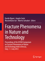 Fracture Phenomena in Nature and Technology: Proceedings of the IUTAM Symposium on Fracture Phenomena in Nature and Technology held in Brescia, Italy,