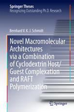 Novel Macromolecular Architectures via a Combination of Cyclodextrin Host/Guest Complexation and RAFT Polymerization