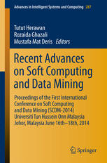 Recent Advances on Soft Computing and Data Mining: Proceedings of The First International Conference on Soft Computing and Data Mining (SCDM-2014) Uni