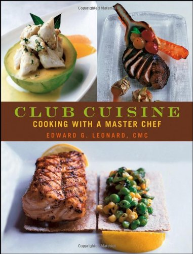 Club Cuisine: Cooking with a Master Chef