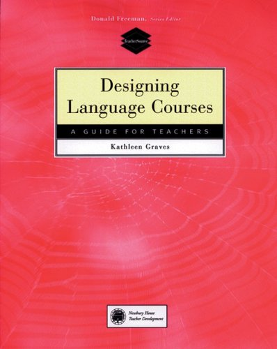 Designing Language Courses Kathleen Graves Pdf