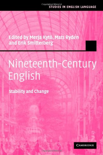 Nineteenth-Century English: Stability and Change (Studies in English Language)
