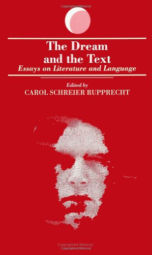 the dream and the text: essays on literature and language