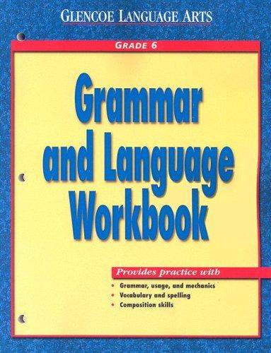 Glencoe Language Arts Grammar And Language Workbook Grade 6