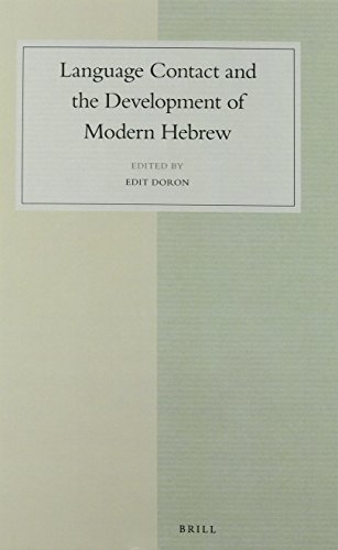 Language Contact and the Development of Modern Hebrew