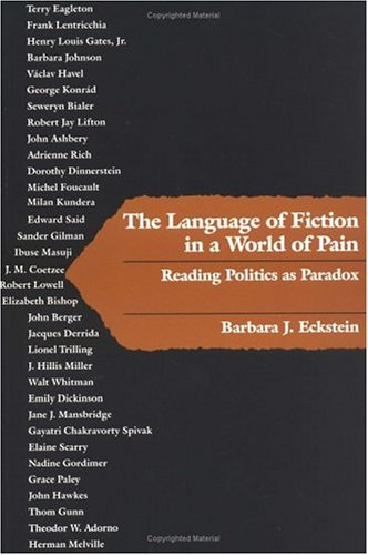 the language of fiction in a world of pain: reading politics as paradox
