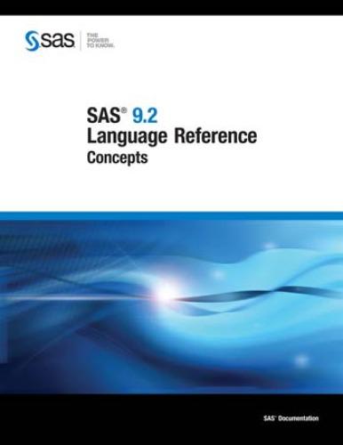 SAS 9.2 Language Reference: Concepts