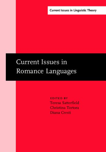 Current Issues in Romance Languages: Selected Papers from the 29th Linguistic Symposium on Romance Languages (Lsrl), Ann Arbor, 8-11 April 1999