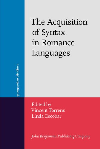 The Acquisition of Syntax in Romance Languages (Language Acquisition and Language Disorders)