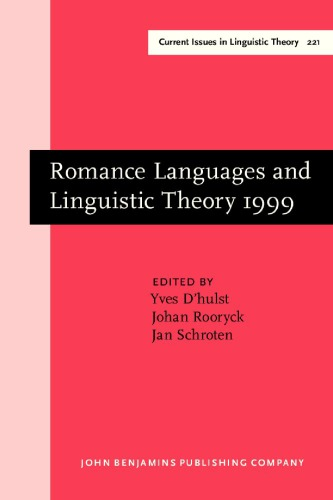 Romance Languages and Linguistic Theory 1999: Selected Papers from Going Romance 1999, Leiden, 9-11 December 1999