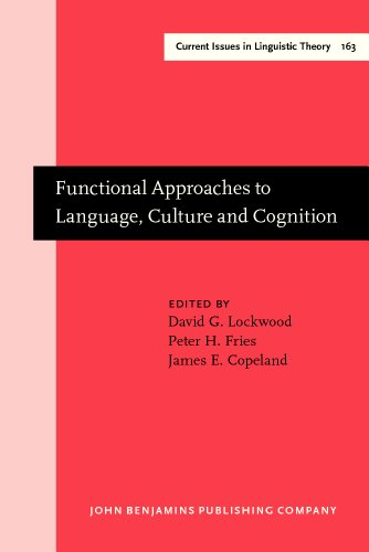 Functional Approaches to Language, Culture and Cognition: Papers in Honor of Sydney M. Lamb