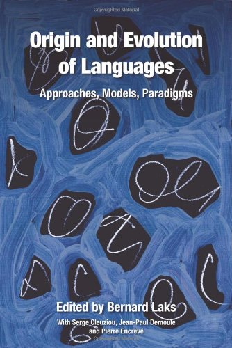 Origin and evolution of languages : approaches, models, paradigms
