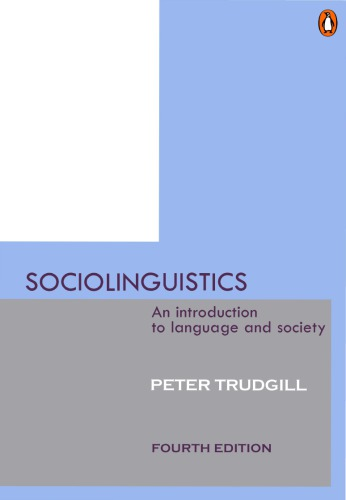 Sociolinguistics : An introduction to language and society