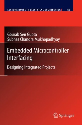 Embedded Microcontroller Interfacing: Designing Integrated Projects
