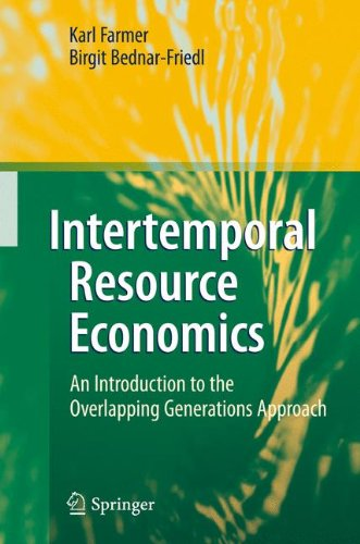 intertemporal resource economics: an introduction to the overlapping generations approach