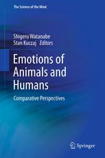 Emotions of Animals and Humans: Comparative Perspectives