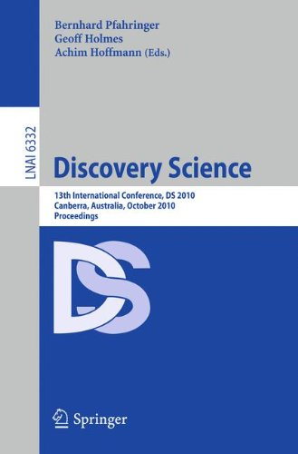Discovery Science: 13th International Conference, DS 2010, Canberra, Australia, October 6-8, 2010. Proceedings