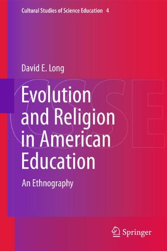 Evolution and Religion in American Education: An Ethnography