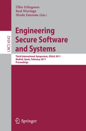 Engineering Secure Software and Systems: Third International Symposium, ESSoS 2011, Madrid, Spain, February 9-10, 2011. Proceedings