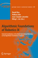 Algorithmic Foundations of Robotics IX: Selected Contributions of the Ninth International Workshop on the Algorithmic Foundations of Robotics