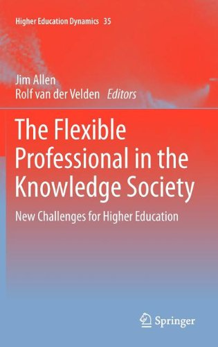 The Flexible Professional in the Knowledge Society: New Challenges for Higher Education