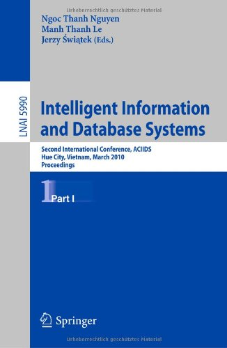 Intelligent Information and Database Systems: Second International Conference, ACIIDS, Hue City, Vietnam, March 24-26, 2010. Proceedings, Part I