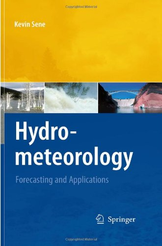 Hydrometeorology: Forecasting and Applications