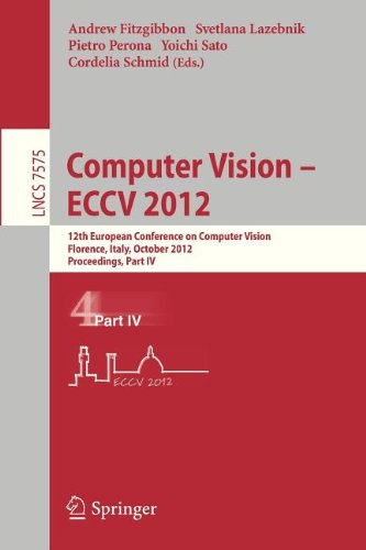 Computer Vision – ECCV 2012: 12th European Conference on Computer Vision, Florence, Italy, October 7-13, 2012, Proceedings, Part IV