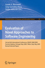 Evaluation of Novel Approaches to Software Engineering: 3rd and 4th International Conferences, ENASE 2008/2009, Funchal, Madeira, Portugal, May 4-7, 2