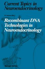 Recombinant DNA Technologies in Neuroendocrinology